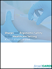 Click here to download PDF file of Sharps and Ergonomic Safety