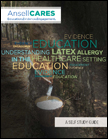 Click here to download PDF file of Understanding Latex Allergy in the Healthcare Setting